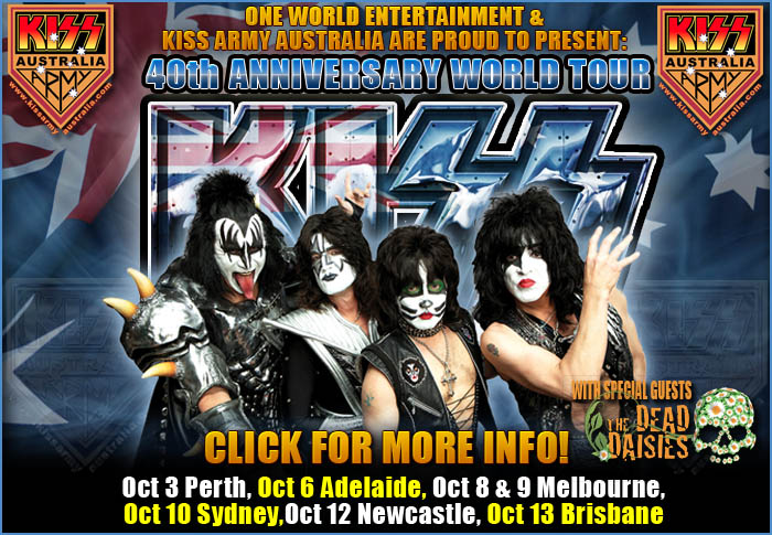 KISS ARMY AUSTRALIA - HOME OF THE KAA - KISS 2015 Australian Tour Information. CLick Here